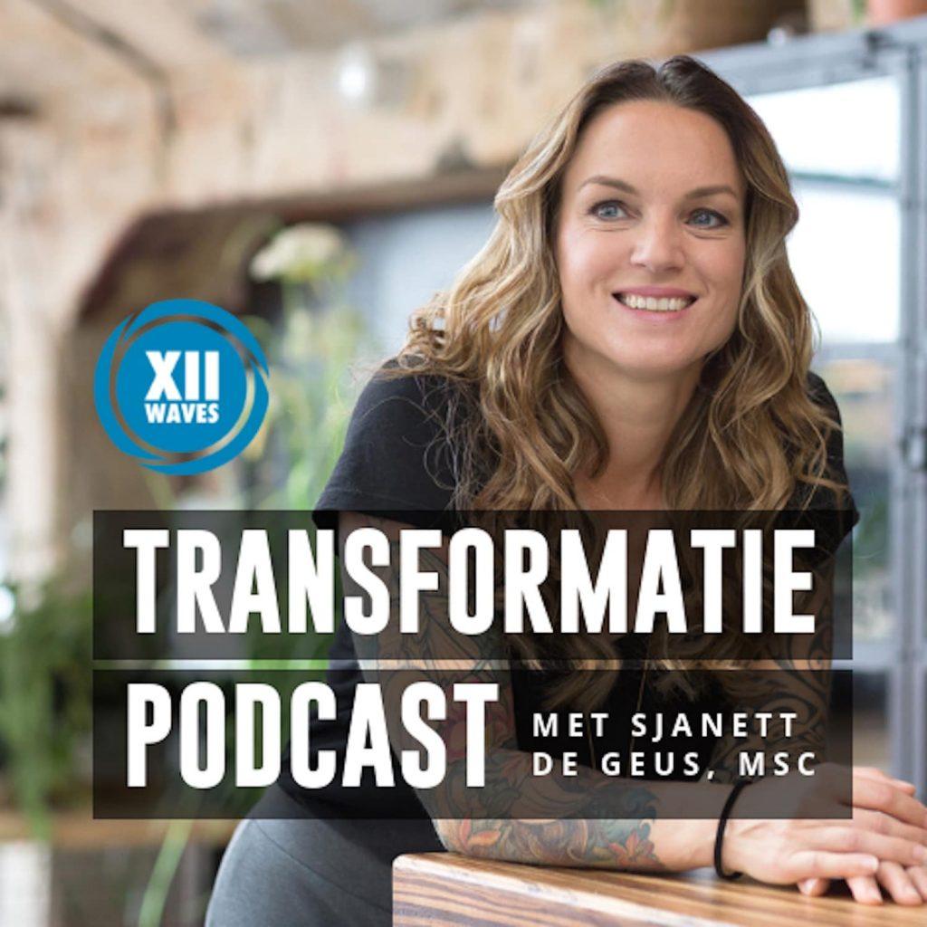 transformatie podcast met Sjanett de Geus